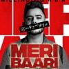 Meri Baari Lyrics in Hindi