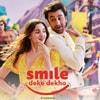 Smile Deke Dekho Lyrics