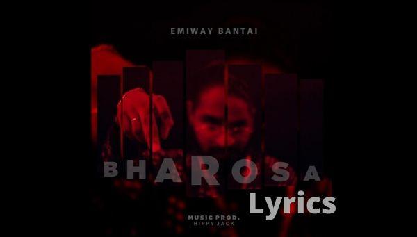 Emiway Bantai BHAROSA Song Lyrics