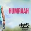 Humraah Song Lyrics in Hindi