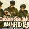 Sandese Aate Hain Lyrics in Hindi