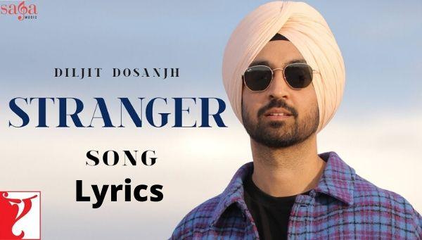 Stranger Naal Ho Gya Pyar Lyrics - Diljit Dosanjh