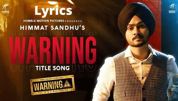 WARNING Lyrics - Himmat Sandhu