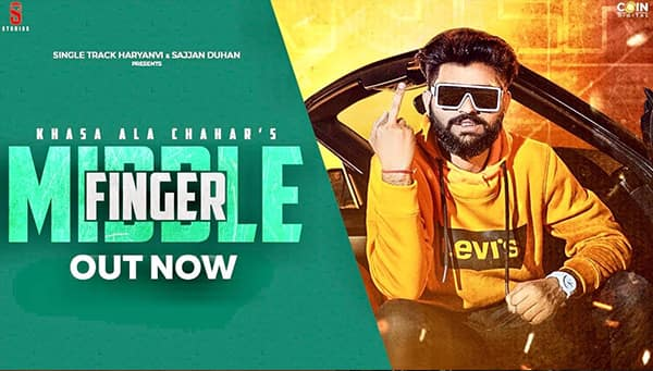 Middle Finger Rakhi Up Karke Lyrics Khasa Aala Chahar