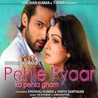 Pehle Pyaar Ka Pehla Gham Lyrics in Hindi