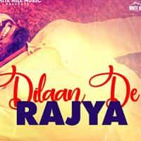 Dilaan De Rajya Lyrics in Hindi