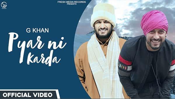 Pyar Ni Karda Lyrics G khan Garry Sandhu
