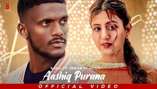 Aashiq Purana Lyrics KAKA