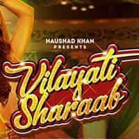Tere Naina Vilayati Sharaab Lyrics in Hindi