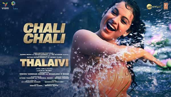Chali Chali Lyrics Kangana Ranaut THALAIVI