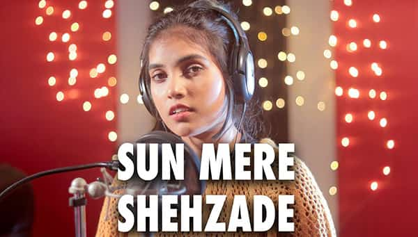 Sun Mere Shehzade Lyrics