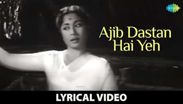 Ajeeb Dastan Hai Yeh Lyrics