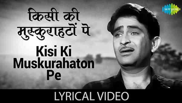 Kisi ki Muskurahaton Pe Ho Nisar Lyrics
