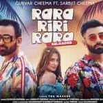 Rara Riri Rara Reloaded Punjabi songLyrics